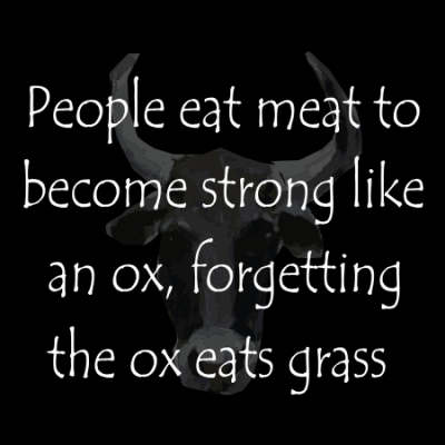 people eat meat to become strong as an ox